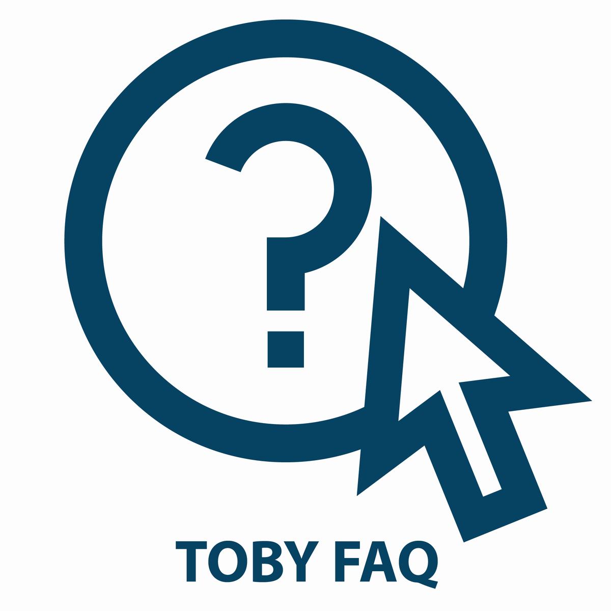 TOBY FAQ